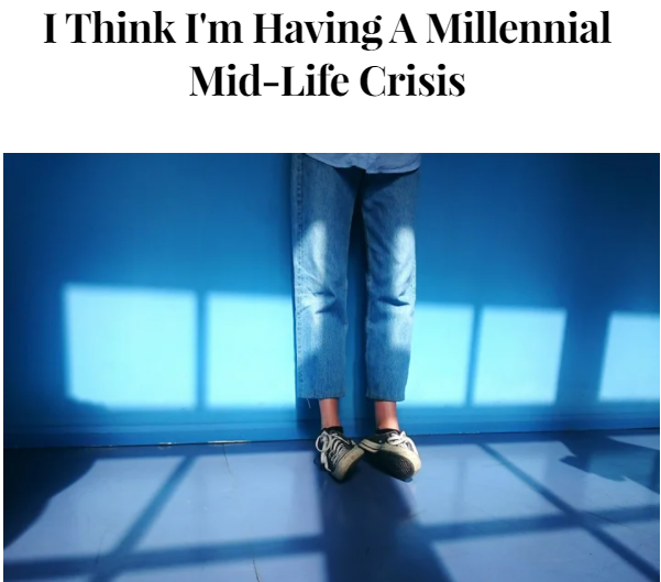 Millennial Mid-Life Crisis Refinery29 Header Image